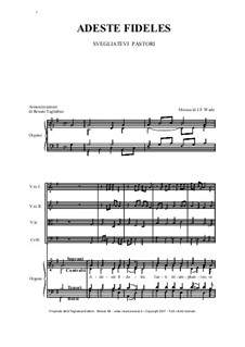 Herbei o ihr Gläubigen: For mixed choir and strings by John Francis Wade