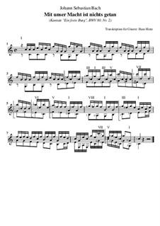 Ein feste Burg ist unser Gott, BWV 80: Nr.2 Mit unser Macht ist nichts getan, für Gitarre by Johann Sebastian Bach