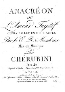 Anacreon, ou L'amour fugitif: Vollpartitur by Luigi Cherubini