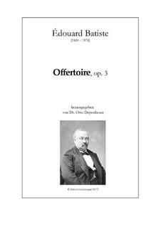 Offertoire, Op.3: Offertoire by Edouard Batiste