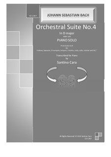 Orchestersuite Nr.4 in D-Dur, BWV 1069: Full version for piano by Johann Sebastian Bach