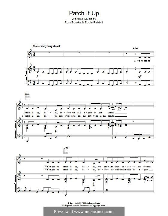 Patch It Up (Elvis Presley): Für Stimme und Klavier (oder Gitarre) by Eddie Rabbitt, Rory Bourke
