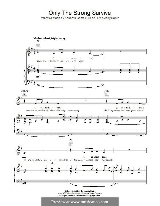 Only the Strong Survive: Für Stimme und Klavier (oder Gitarre) by Jerry Butler, Kenneth Gamble, Leon A. Huff