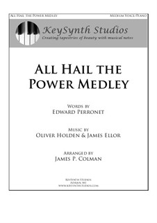 All Hail the Power Medley: For tenor and piano by Oliver Holden, James Ellor