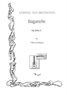 Bagatellen, Op.33: Bagatelle No.3, for flute and guitar by Ludwig van Beethoven
