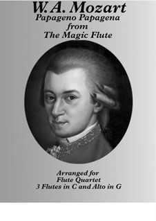 Papageno Papagena: For flute, alto flute quartet by Wolfgang Amadeus Mozart
