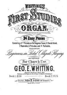 Vierundzwanzig Leichte Stücke: Vierundzwanzig Leichte Stücke by George Elbridge Whiting