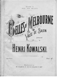 The Belles of Melbourne: The Belles of Melbourne by Henri Kowalski