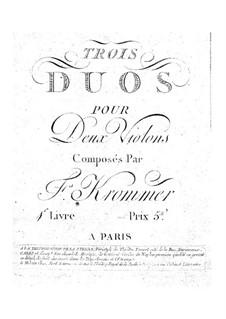 Drei Duos für zwei Violinen, Op.1: Drei Duos für zwei Violinen by Franz Krommer