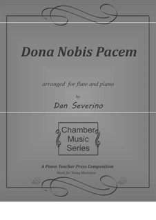 Dona nobis pacem: Für Flöte und Klavier by Unknown (works before 1850)