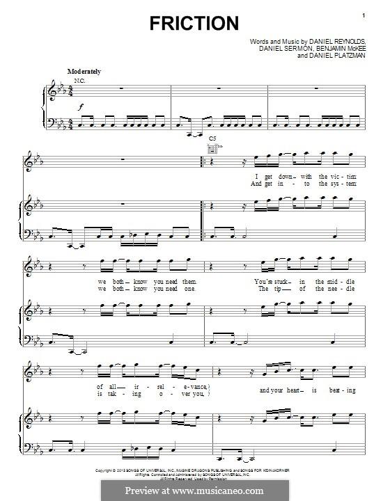 Friction (Imagine Dragons): Für Stimme und Klavier (oder Gitarre) by Benjamin McKee, Daniel Reynolds, Daniel Sermon, Daniel Platzman