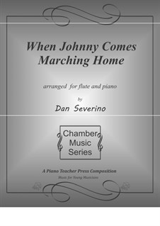 When Johnny Comes Marching Home: Für Flöte und Piano by folklore