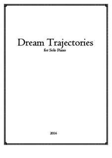 Dream Trajectories: Für Klavier by Joseph Hasper