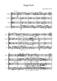 Tango No.8: Tango No.8 by David Stephen Powell