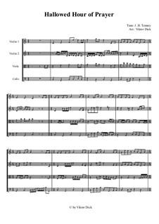 Hallowed Hour of Prayer: Für Streichquartett by John Harrison Tenney
