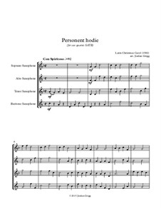 Personent Hodie (early Latin Carol): For sax quartet SATB by Unknown (works before 1850)