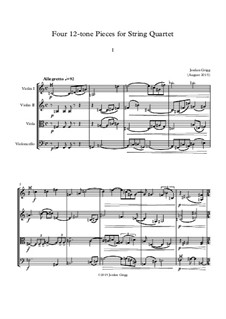 Four 12-tone Pieces for String Quartet: Four 12-tone Pieces for String Quartet by Jordan Grigg