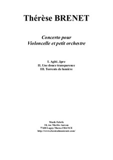 Concerto for violoncello and chamber orchestra - score plus solo part: Concerto for violoncello and chamber orchestra - score plus solo part by Thérèse Brenet