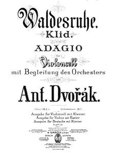 Aus dem Böhmerwald, B.133 Op.68: Nr.5 Waldesruhe, für Cello (oder Violine, oder Bratsche) und Klavier by Antonín Dvořák