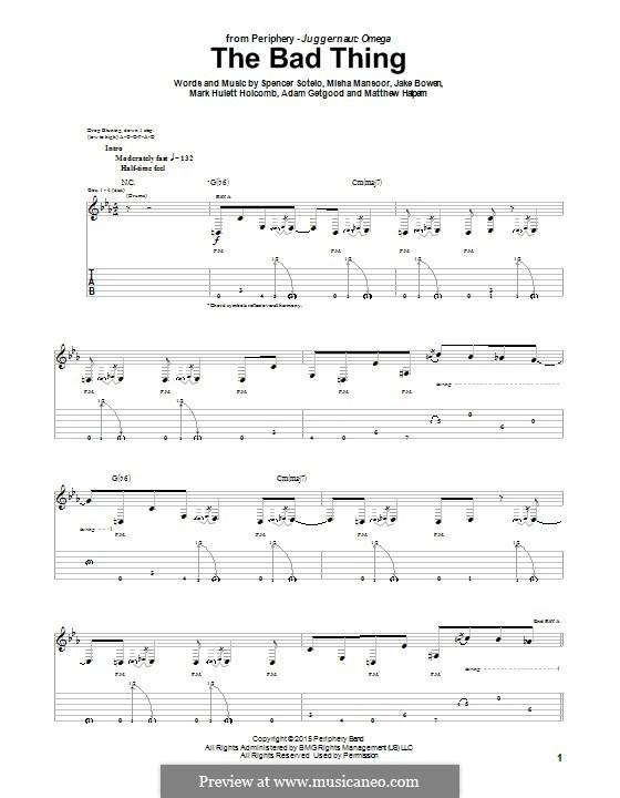 The Bad Thing (Periphery): Für Gitarre mit Tabulatur by Adam Getgood, Jake Bowen, Mark Hulett Holcomb, Matthew Halpern, Misha Mansoor, Spencer Sotelo