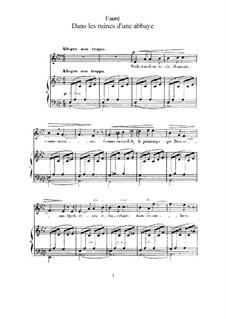 Zwei Lieder, Op.2: Nr.1 In den Ruinen einer Abtei by Gabriel Fauré