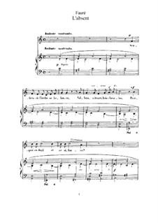 Drei Lieder, Op.5: No.3 L'absent by Gabriel Fauré