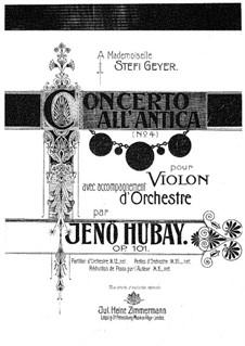 Violinkonzert Nr.4 'all' Antica', Op.101: Für Violine und Klavier – Partitur by Jenö Hubay