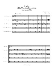 Svatba (The Wedding Procession): For sax ensemble by folklore