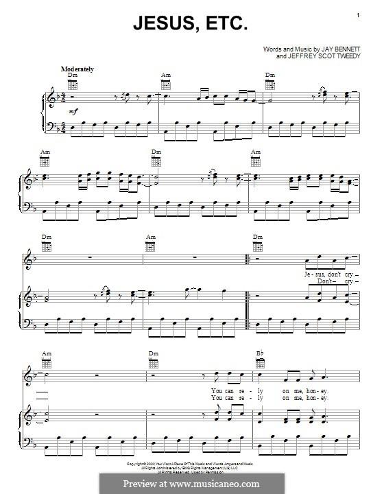 Jesus, Etc... (Wilco): Für Stimme und Klavier (oder Gitarre) by Jay Bennett, Jeff Tweedy