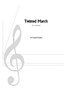 Twisted March: Twisted March by Joseph Hasper
