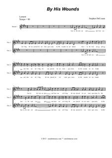 The Seven Last Words Of Christ: Choir/vocal score by folklore, Stephen DeCesare