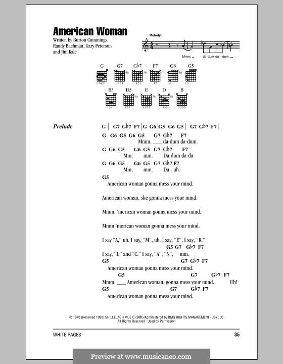 American Woman (Lenny Kravitz): Text und Akkorde by Burton Cummings, Garry Peterson, Jim Kale, Randy Bachman