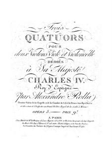 Drei Quartette für Streicher, BI 406, 399, 401 Op.5: Drei Quartette für Streicher by Alessandro Rolla