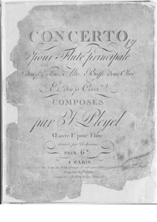 Konzert für Flöte und Orchester in C-Dur, Op.1: Konzert für Flöte und Orchester in C-Dur by Ignaz Pleyel