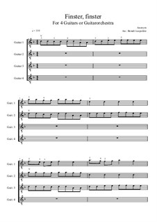 Finster, finster: For four guitars or guitarorchestra (D Minor) by Unknown (works before 1850)