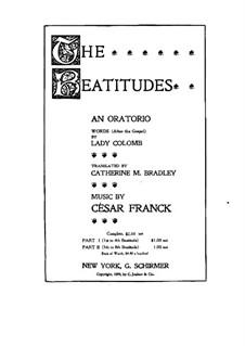 Les Béatitudes (Die Seligpreisungen), FWV 53: Teil II, Klavierauszug mit Singstimmen by César Franck