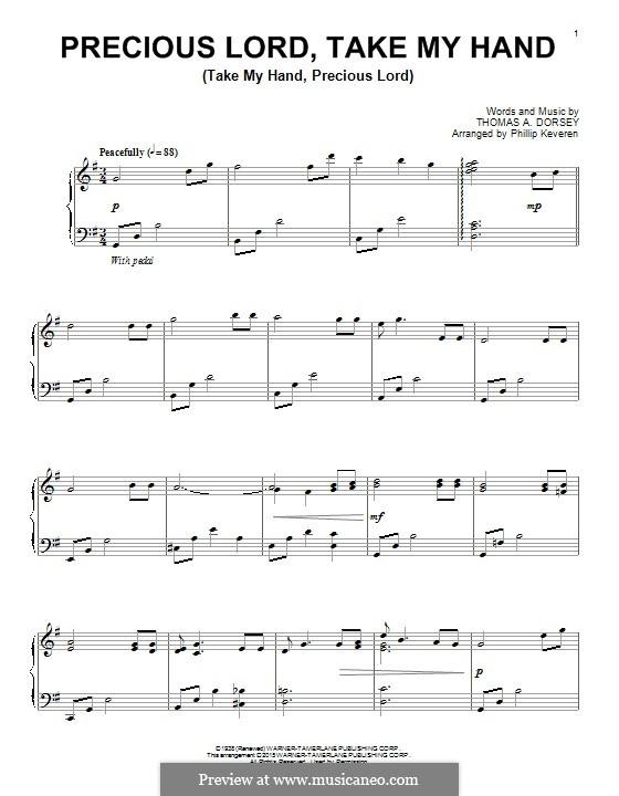 Precious Lord, Take My Hand (Take My Hand, Precious Lord): Für Klavier by Thomas A. Dorsey