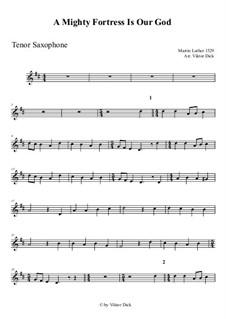 Ein feste Burg ist unser Gott: Für Tenorsaxophon by Martin Luther