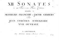 Zwölf Sonaten für Flöte und Basso Continuo, Op.7: Zwölf Sonaten für Flöte und Basso Continuo by Johann Christian Schickhardt