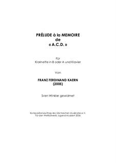 Prélude à la memoire de 'A. C. D.' (2005): Prélude à la memoire de 'A. C. D.' (2005) by Franz Ferdinand Kaern