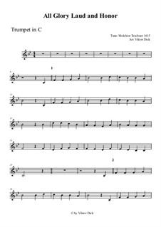All Glory, Laud and Honor: For trumpet in C by Melchior Teschner