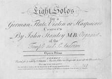 Acht Solos für Flöte, Violine oder Cembalo, Op.1: Acht Solos für Flöte, Violine oder Cembalo by John Stanley
