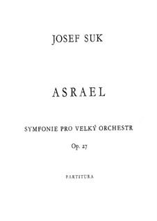 Azrael. Sinfonie No.2 für großes Orchester, Op.27: Azrael. Sinfonie No.2 für großes Orchester by Josef Suk