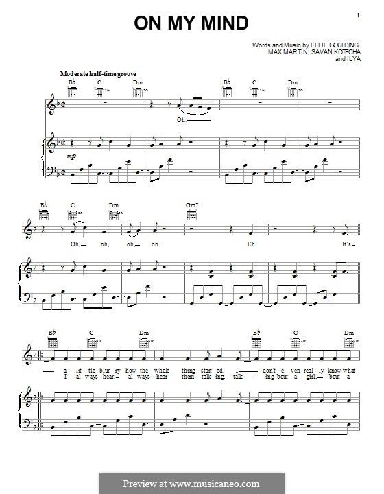 On My Mind: Für Stimme und Klavier (oder Gitarre) by Ellie Goulding, Max Martin, Savan Kotecha, Ilya