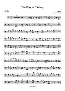 Der Weg nach Golgotha: Für Cello by folklore