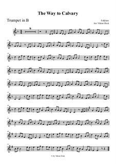 Der Weg nach Golgotha: For trumpet in B by folklore