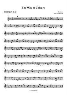 Der Weg nach Golgotha: For trumpet in C by folklore