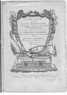 Flötekonzert in D-dur, Op.1: Flötekonzert in D-dur by Joseph Schubert