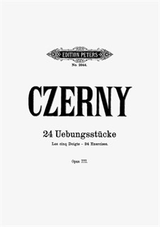 Vierundzwanzig Übungen, Op.777: Vollsammlung by Carl Czerny