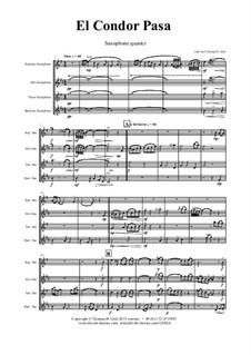 El condor pasa: For saxophone quartet by folklore